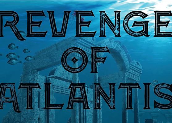 Revenge of atlantis
